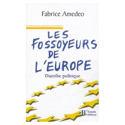 Les fossoyeurs de l'Europe