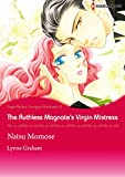 The Ruthless Magnate's Virgin Mistress (Harlequin comics)