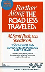 Further Along the Road Less Traveled: Togetherness and Separateness in Marriage and the Family by M. Scott Peck (1987-12-15)