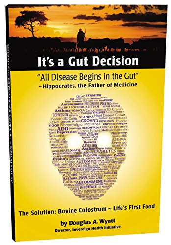 its-a-gut-decision-how-bovine-colostrum-can-heal-and-protect-you-against-leaky-gut-syndrome-and-help