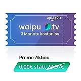 waipu.TV - Gutscheincode | TV-App für Fire TV und Smartphone | 3 Monate Kostenlos testen | Digitaler Versand