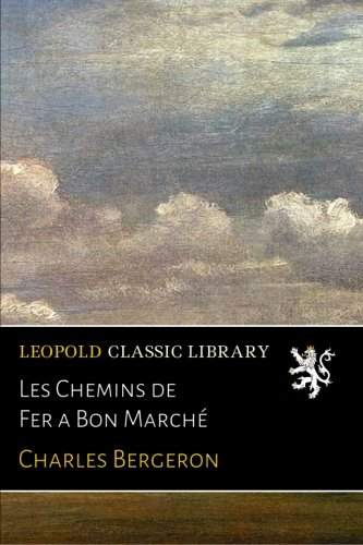 les-chemins-de-fer-a-bon-march