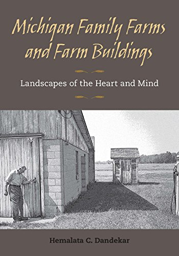 michigan-family-farms-and-farm-buildings-landscapes-of-the-heart-and-mind-asao-monograph-no-7
