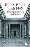Hitlers Eliten nach 1945 -