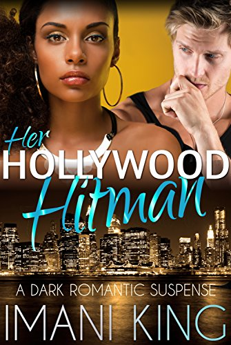 Her Hollywood Hitman: A Dark Romantic Suspense