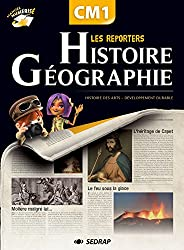 Les reporters de l'histoire / gographie CM1 CM1 (Le manuel )