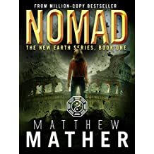 Nomad: A Thriller (The New Earth Series Book 1) (English Edition)