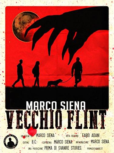 Vecchio Flint (Italian Edition)