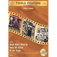 Western Classics Triple Feature, Vol. 2 (Rough Riders' Round-Up / Young Bill Hickok / My Pal Trigger) by Rph Productions by Joseph Kane, Yakima Canutt Frank McDonald