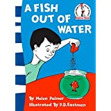 A Fish Out of Water: I can read it all by myself (Beginner Series)