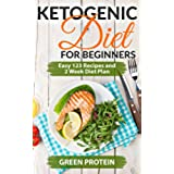 Ketogenic: Ketogenic Diet For Beginners: Easy 123 Recipes and 2 Weeks Diet Plan (English Edition)