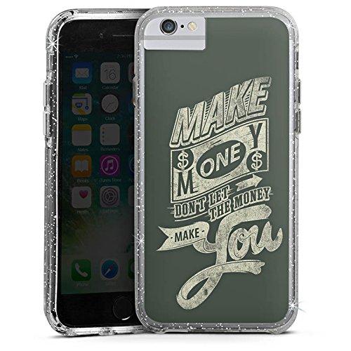 Apple iPhone 6s Plus Bumper Hülle Bumper Case Glitzer Hülle Geld Lebensweisheiten Statement Bumper Case Glitzer silber