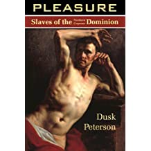 Pleasure (Sweet Suffering: Slaves of the Northern Corporate Dominion)