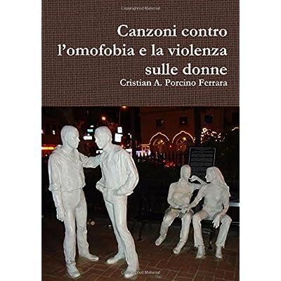 Canzoni Contro L'omofobia E La Violenza Sulle Donne