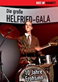 Die große Helfried-Gala - 10 Jahre Frohsinn