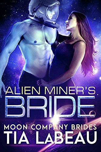 alien-miners-bride-moon-company-brides-book-1-english-edition