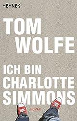 Ich bin Charlotte Simmons: Roman