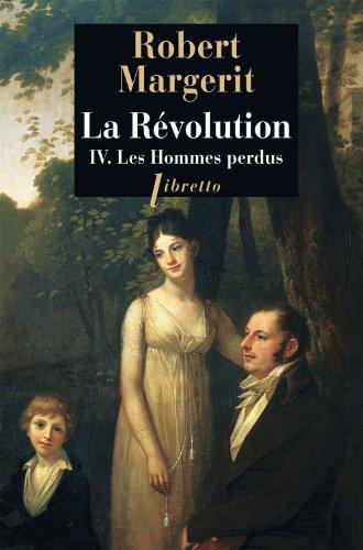 La Révolution, Tome 4 : Les hommes perdus