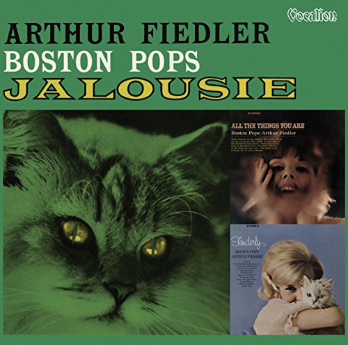 Arthur Fiedler & The Boston Pops Orchestra - Jalousie, Tenderly & All the Things You Are (2-CD set/3 on 1)