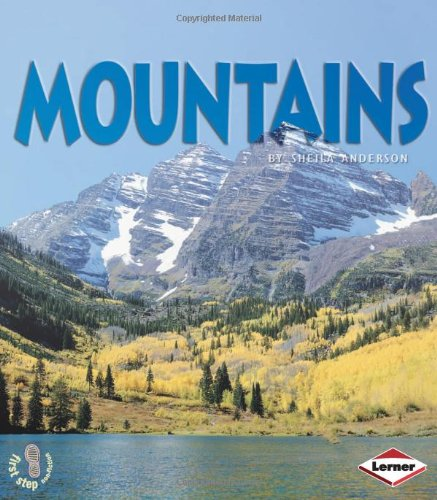 First Step Non-fiction Landforms: Mountains