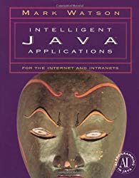 Intelligent Java Applications for the Internet and Intranets