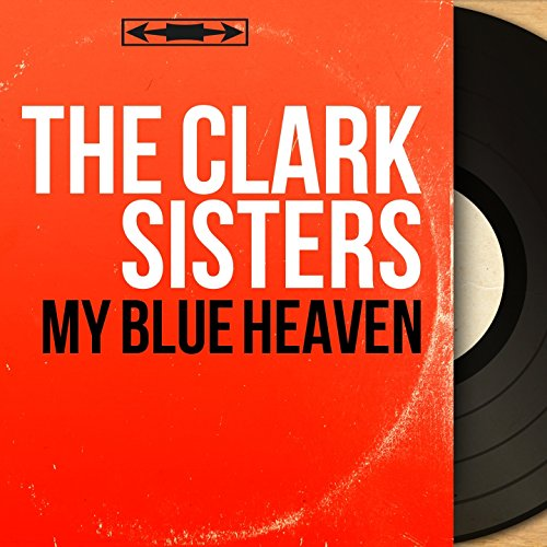 My Blue Heaven (feat. Charles Bud Dant and His Orchestra) [Stereo Version] Buds Stereo