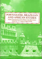 Portuguese, Brazilian and African Studies: Studies Presented to Clive Willis on his Retirement (Hispanic Classics)