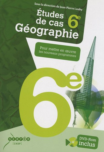 Géographie 6e : Pour mettre en oeuvre les nouveaux programmes (1DVD)