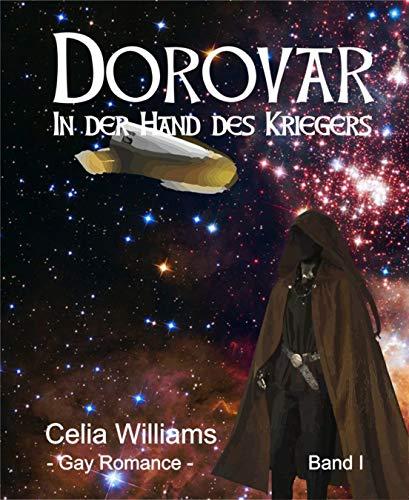 Dorovar - In der Hand des Kriegers: Gay Fantasy Romance