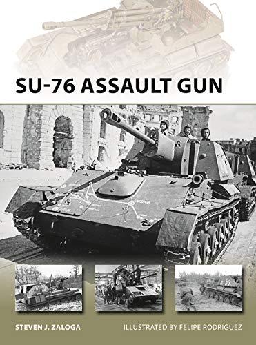 SU-76 Assault Gun (New Vanguard Book 270) (English Edition)