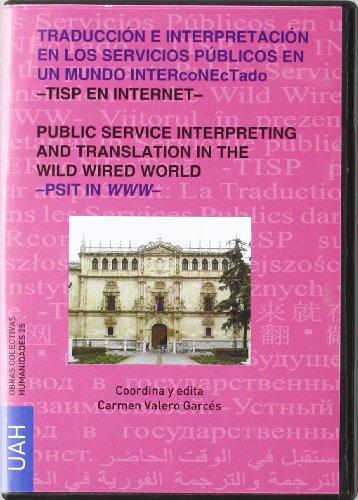 Traducción e Interpretación en los Servicios Públicos en un mundo INTERcoNETado: TIPS EN INTERNET por Carmen Valero Garcés
