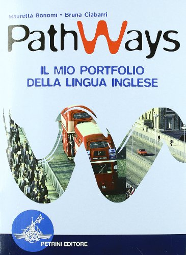 Pathways. Language modules for effective communication and learning. Student's book-Language accuracy trail-Portfolio. Con 2 CD Audio. Per la Scuola media