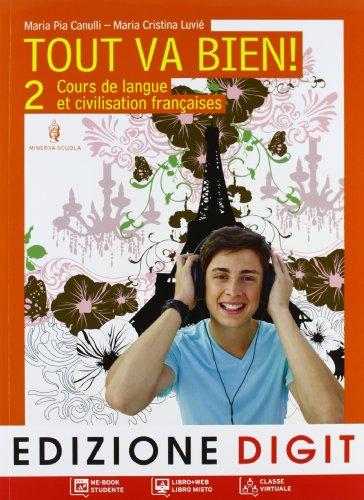 Tout va bien. Cours de langue et de civilisation franaises. Per la Scuola media. Con CD Audio. Con espansione online: 2