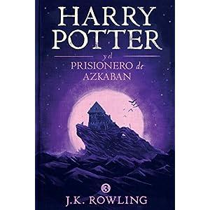 Harry Potter y el prisionero de Azkaban (La colección de Harry Potter)
