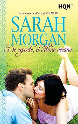 De repente, el último verano (HQN) por Sarah Morgan