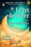 L'art de rêver - Rêves et symboles - Guide pratique