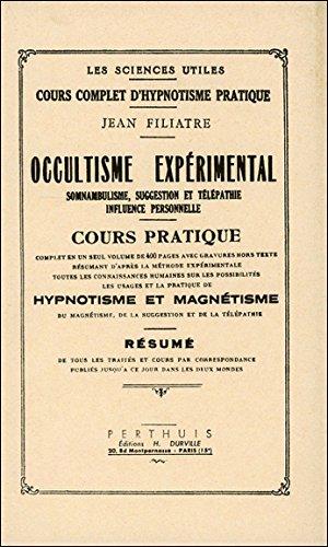 L'occultisme expérimental par Filiatre