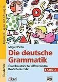 Die deutsche Grammatik: Band 2 - Kopiervorlagen mit Lösungen
