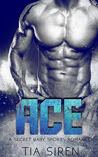 ace-a-secret-baby-sports-romance-english-edition
