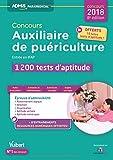 Concours Auxiliaire de puériculture - Entrée en IFAP - 1200 tests d'aptitude - Avec 10 tutos tests - Concours 2017-2018