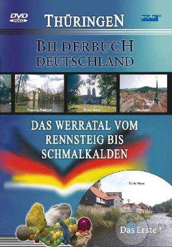 Deutschland: Das Werratal vom Rennsteig bis Schmalkalden