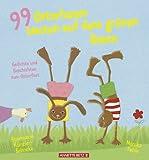 99 Osterhasen tanzen auf dem grünen Rasen