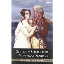 Sentido y Sensibilidad y Monstruos Marinos = Sense and Sensibility and Sea Monsters (Umbriel fantasía)