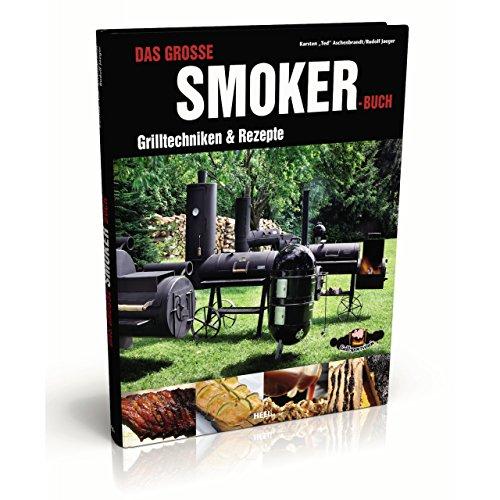 Rumo Barbeque Das große Smoker Buch Grilltechniken und Rezepte Hardcover 160 S. (Bar-b-que-bücher)