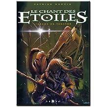 CHANT DES ETOILES NUMERO 1 : L'ARCHE DE TANATHE