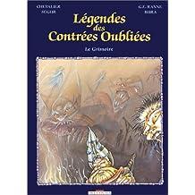 Légendes des Contrées oubliées - Le Grimoire - Encyclopédie