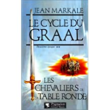 Amazonfr Chevaliers De La Table Ronde Jean Markale Livres