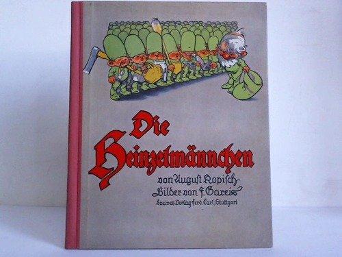 Die Heinzelmännchen. Ein lustiges Bilderbuch