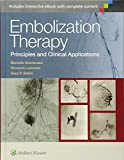 Embolization Therapy: Principles and Clinical Applications