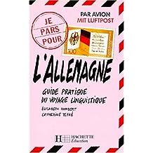L'ALLEMAGNE. Guide pratique du voyage linguistique